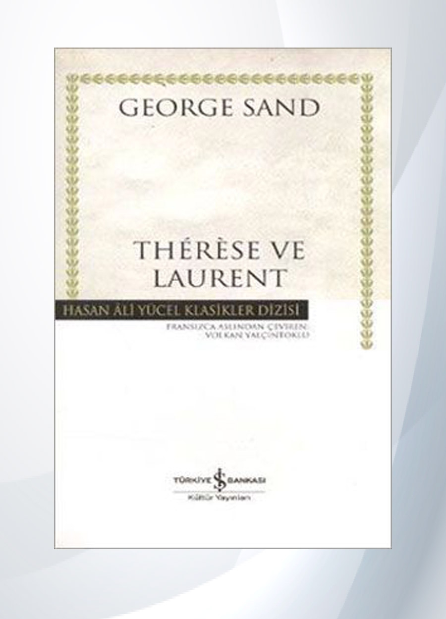 Therese ve Laurent - George Sand